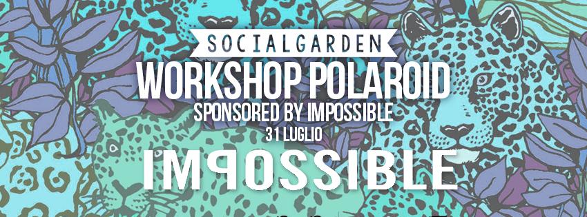 workshop--polaroid-udine-impossible-project-31-luglio-casaupa-corso